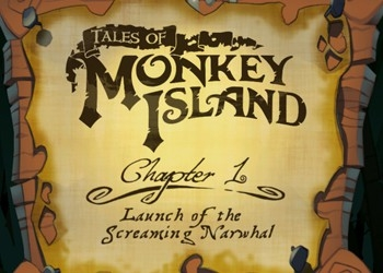 Прохождение Tales of Monkey Island Chapter 1 - Launch of the Screaming Narwhal